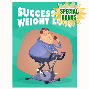 Special Bonuses - August 2016 - Successful Weight Loss