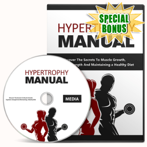 Special Bonuses - August 2016 - Hypertrophy Manual Gold Video Series