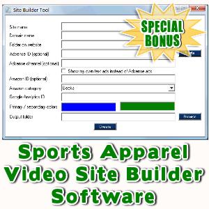 Special Bonuses - September 2016 - Sports Apparel Video Site Builder Software