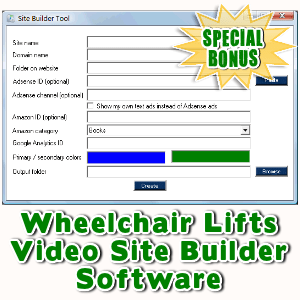 Special Bonuses - October 2016 - Wheelchair Lifts Video Site Builder Software