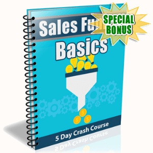 Special Bonuses - October 2016 - Sales Funnel Basics