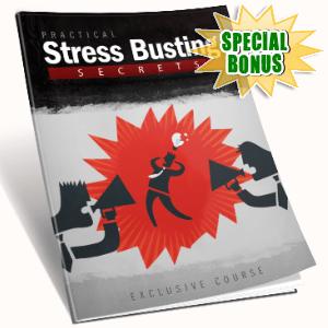 Special Bonuses - October 2016 - Practical Stress Busting Secrets