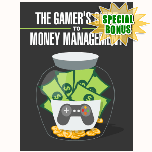 Special Bonuses - November 2016 - The Gamer's Guide To Money Management