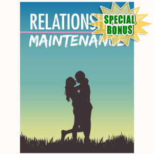 Special Bonuses - November 2016 - Relationships Maintenance