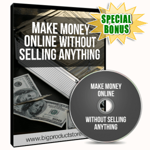 Special Bonuses - December 2016 - Make Money Online Without Selling Video Series