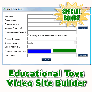 Special Bonuses - December 2016 - Educational Toys Video Site Builder
