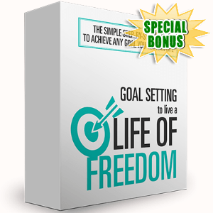 Special Bonuses - December 2016 - Goal Setting To Live A Life Of Freedom