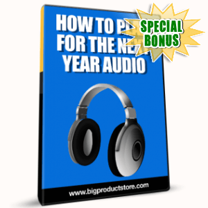 Special Bonuses - January 2017 - How To Plan For The Next Year Audio Pack