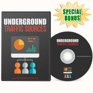 Special Bonuses - May 2017 - Underground Traffic Sources Video Series