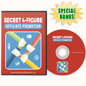 Special Bonuses - May 2017 - Secret 4-Figure Affiliate Promotion Video Series