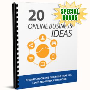 Special Bonuses - June 2017 - 20 Online Business Ideas