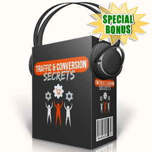 Special Bonuses - September 2017 - Traffic And Conversion Secrets Audio Pack
