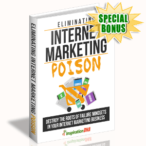 Special Bonuses - September 2017 - Eliminating Internet Marketing Poison