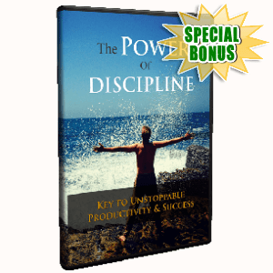 Special Bonuses - October 2017 - The Power of Discipline Video Upgrade Pack
