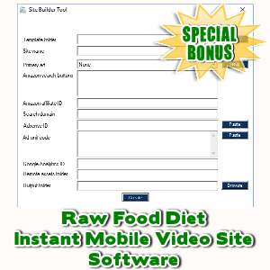 Special Bonuses - October 2017 - Raw Food Diet Instant Mobile Video Site Software