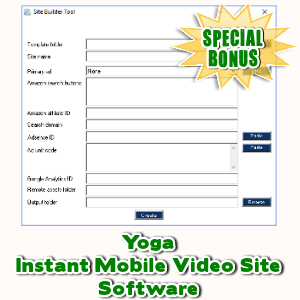 Special Bonuses - November 2017 - Yoga Instant Mobile Video Site Software