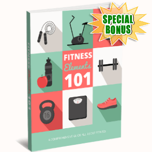 Special Bonuses - November 2017 - Fitness Elements 101