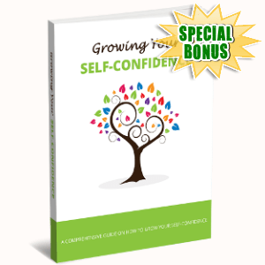Special Bonuses - December 2017 - Growing Your Self-Confidence