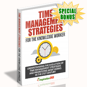 Special Bonuses - January 2018 - Time Management Strategies For The Knowledge Worker