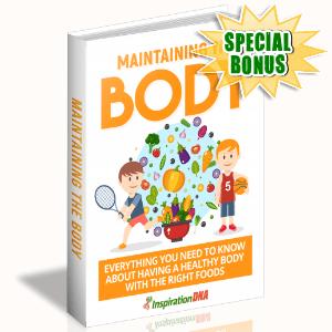 Special Bonuses - January 2018 - Maintaining The Body