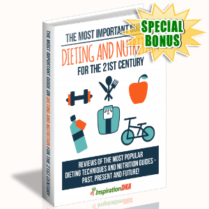 Special Bonuses - January 2018 - The Most Important Guide On Dieting And Nutrition For The 21st Century
