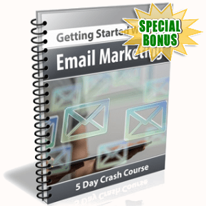 Special Bonuses - February 2018 - Getting Started With Email Marketing