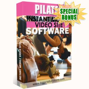 Special Bonuses - February 2018 - Pilates Instant Mobile Video Site Software
