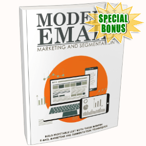 Special Bonuses - April 2018 - Modern Email Marketing And Segmentation Pack