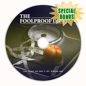 Special Bonuses - April 2018 - The Foolproof Diet Video Upgrade Pack