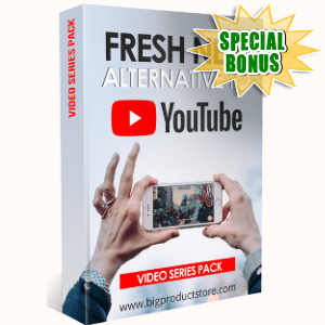 Special Bonuses - May 2018 - Fresh New Alternative To YouTube Video Series Pack