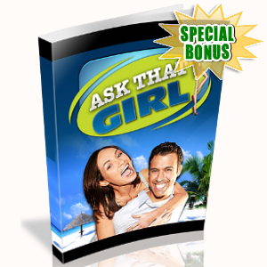 Special Bonuses - May 2018 - Ask That Girl Pack
