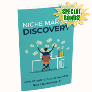 Special Bonuses - June 2018 - Niche Market Discovery