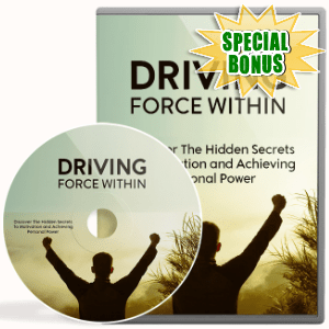 Special Bonuses - June 2018 - Driving Force Within Video Upgrade Pack