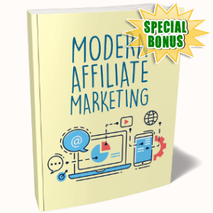 Special Bonuses - June 2018 - Modern Affiliate Marketing Pack