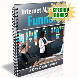 Special Bonuses - September 2018 - Internet Marketing Funnels
