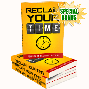 Special Bonuses - September 2018 - Reclaim Your Time Pack