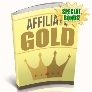 Special Bonuses - October 2018 - Affiliate Gold