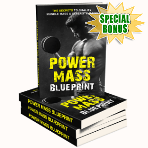 Special Bonuses - October 2018 - Power Mass Blueprint Pack