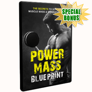 Special Bonuses - October 2018 - Power Mass Blueprint Video Upgrade Pack