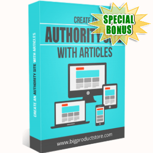 Special Bonuses - October 2018 - Create An Authority Site With Articles