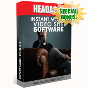 Special Bonuses - December 2018 - Headaches Instant Mobile Video Site Software