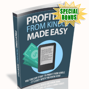 Special Bonuses - December 2018 - Profiting From Kindle Made Easy