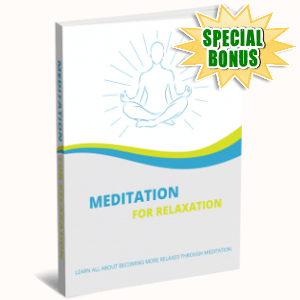 Special Bonuses - January 2019 - Meditation For Relaxation