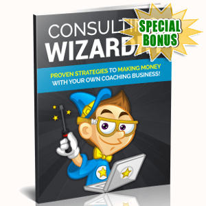 Special Bonuses - January 2019 - Consulting Wizardry