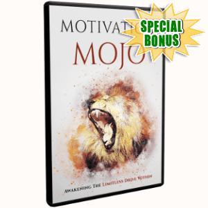 Special Bonuses - February 2019 - Motivation Mojo Video Upgrade Pack