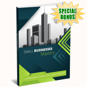Special Bonuses - February 2019 - Small Business Mastery