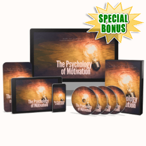 Special Bonuses - February 2019 - The Psychology Of Motivation Video Upgrade Pack
