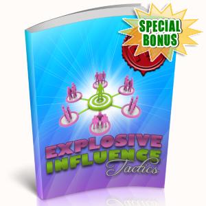 Special Bonuses - April 2019 - Explosive Influence Tactics