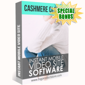 Special Bonuses - May 2019 - Cashmere Clothing Instant Mobile Video Site Software
