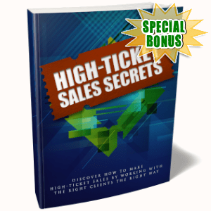 Special Bonuses - May 2019 - High-Ticket Sales Secrets Pack